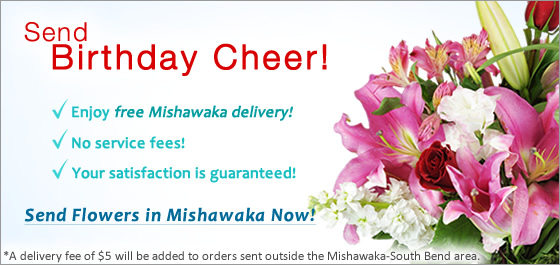 Send Flowers Mishawaka IN Florist